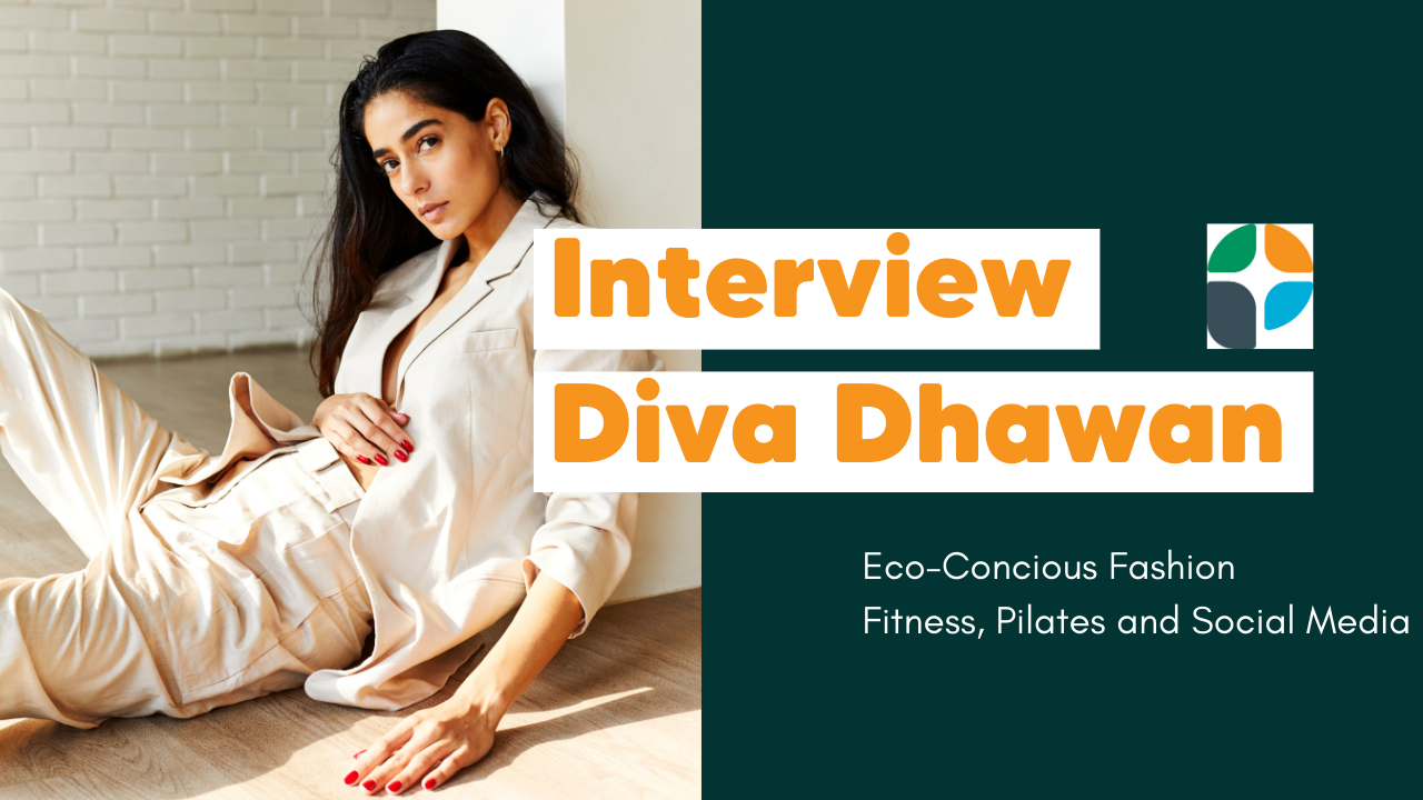 Interview With Diva Dhawan
